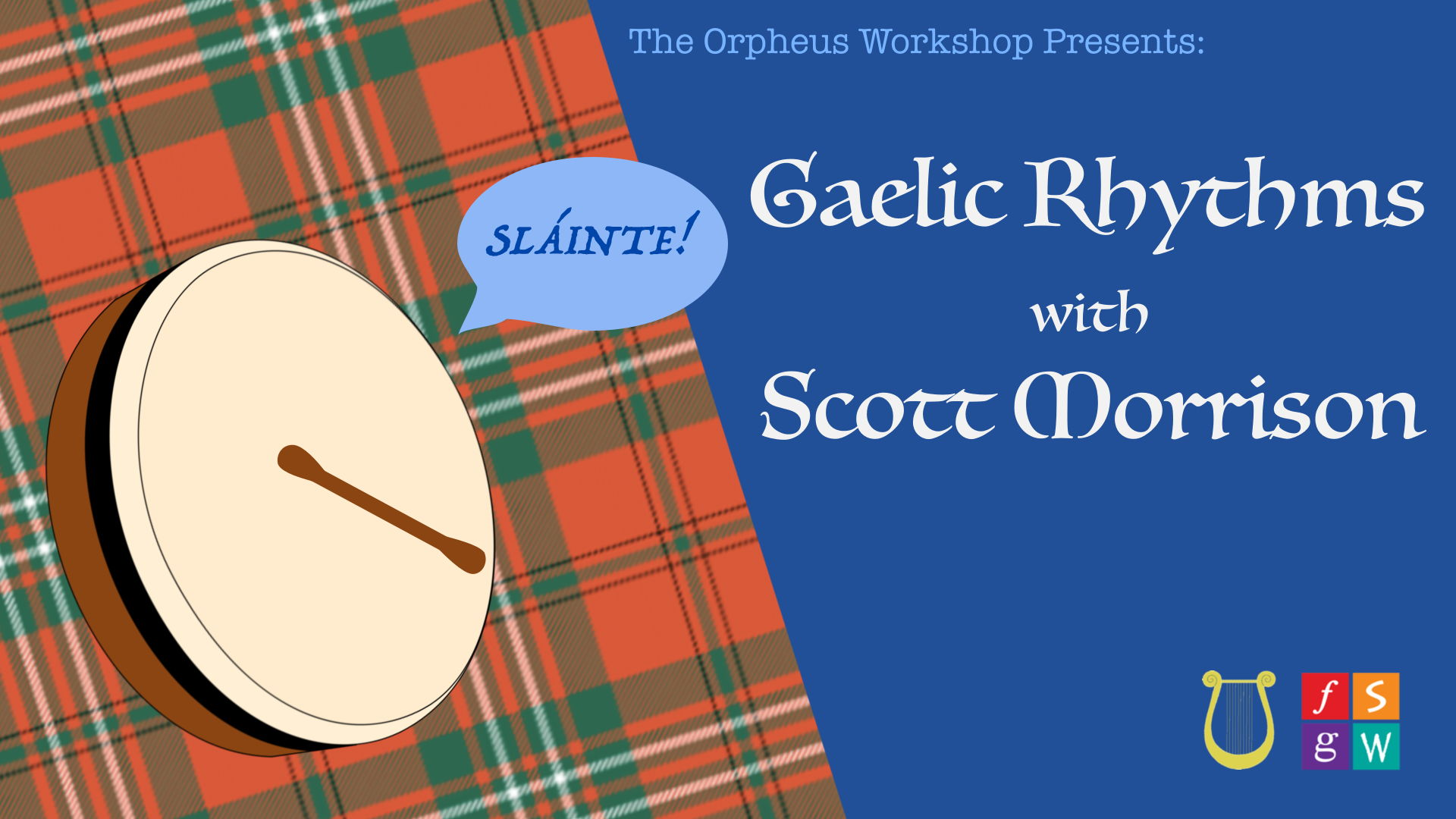 Gaelic Rhythms with Scott Morrison